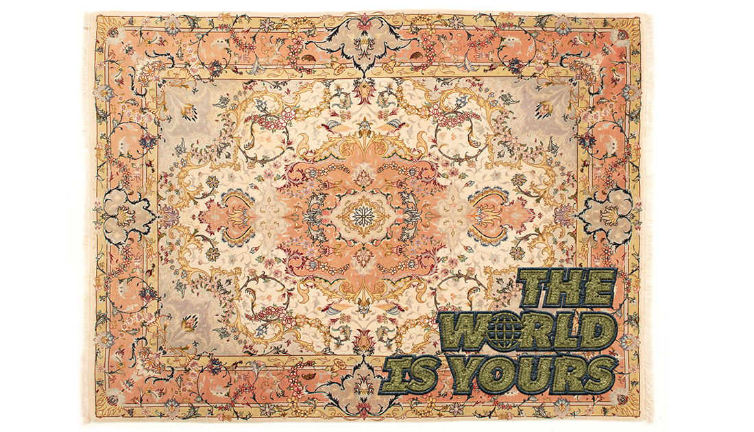 The world is yours - tabriz
